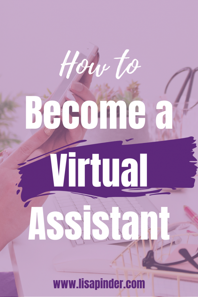Hand holding a phone with purple overlay and text that says How to Become a Virtual Assistant