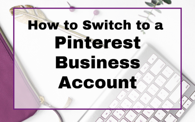 How to Switch to a Pinterest Business Account
