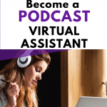 How to become a Podcast VA