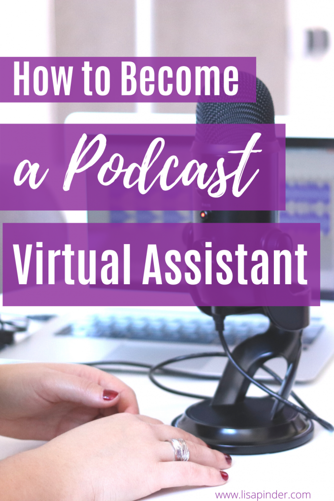 How to become a Podcast Virtual Assistant