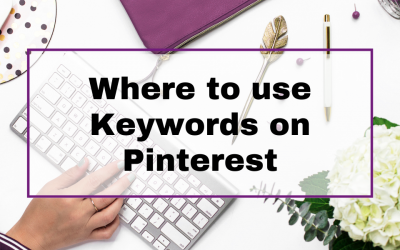 Where to Use Keywords on Pinterest